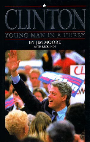 9781565300064: Clinton: Young Man in a Hurry