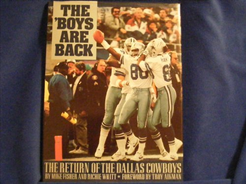 9781565300613: The Boys Are Back: The Return of the Dallas Cowboys