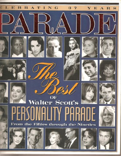 Parade: The Best of Walter Scott's Personality: Walter Scott