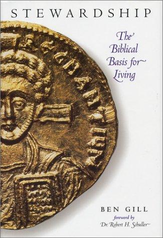 9781565302082: Stewardship : The Biblical Basis for Living