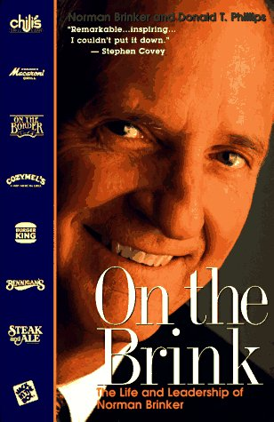 9781565302129: On The Brink: The Life and Leadership of Norman Brinker