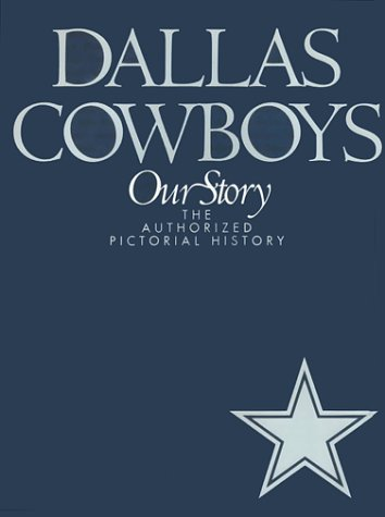 Dallas Cowboys The Authorized Pictorial History: Guinn, Jeff