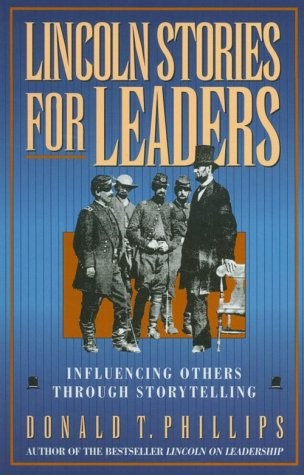 Lincoln Stories for Leaders: Influencing Others through Storytelling