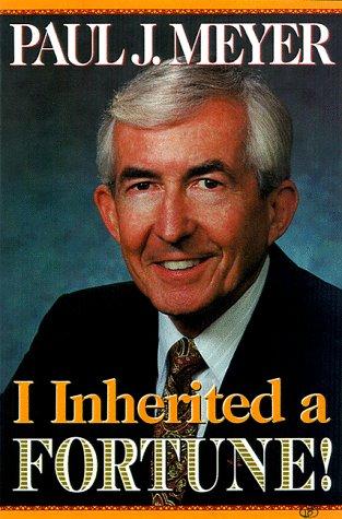 9781565302433: I Inherited a Fortune!