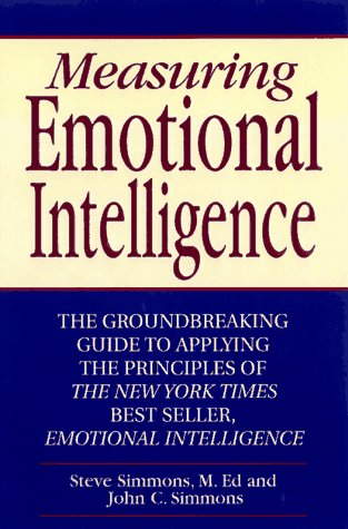 9781565302686: Measuring Emotional Intelligence: The Groundbreaking Guide to Applying the Principles of Emotional Intelligence