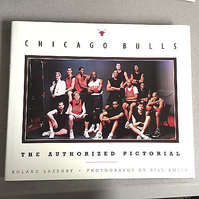 Chicago Bulls: The Authorized Pictorial: Lazenby, Roland