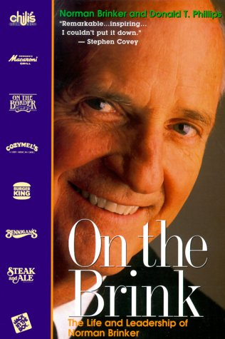 9781565303010: On the Brink: The Life and Leadership of Norman Brinker
