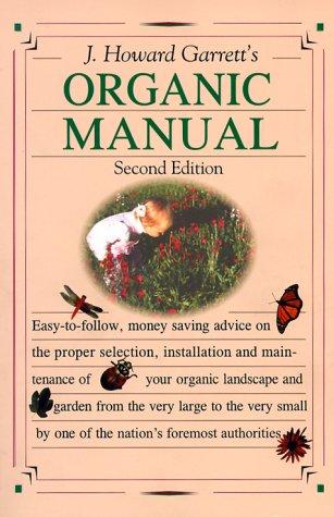 9781565303058: J. Howard Garrett's Organic Manual