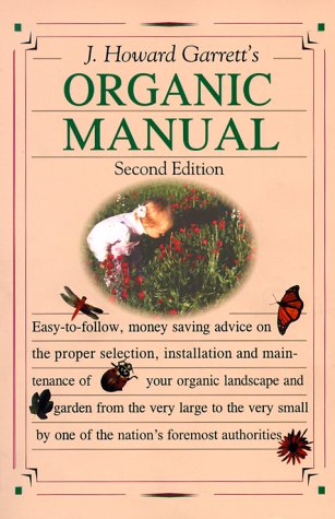 9781565303058: J. Howard Garrett's Organic Manual
