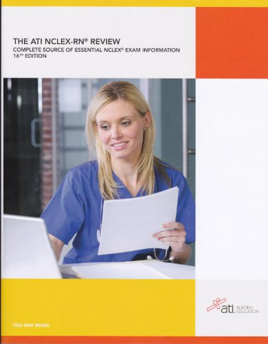 9781565335264: The ATI NCLEX-RN Review: Complete Source of Essential NCLEX Exam Information 16th Edition