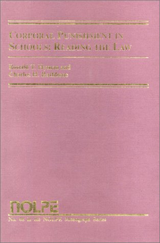 9781565340763: Corporal Punishment in Schools, No. 48: Reading the Law and the Principals' Decision