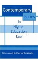 Contemporary Issues in Higher Education Law: Editor-Joseph Beckham; Editor-David