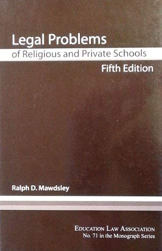9781565341203: Legal Problems of Religious and Private Schools