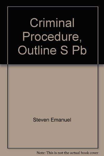 Criminal Procedure 2000-2001: Steven Emanuel, Steven