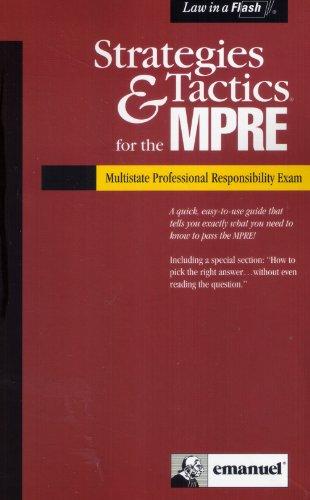 9781565425927: Strategies & Tactics for the Mpre: Multistate Professional Responsibility Exam (Strategies & Tactics Series)
