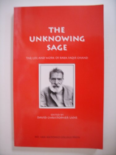 9781565430228: The Unknowing Sage: The Life and Work of Baba Faqir Chand