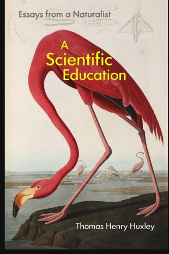 9781565433380: A Scientific Education: Essays from a Naturalist