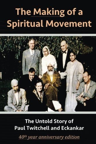 The Making of a Spiritual Movement: The: Lane, David Christopher