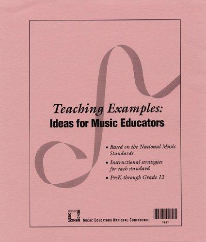 9781565450417: Teaching Examples: Ideas for Music Educators
