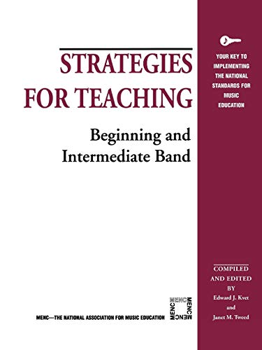 9781565450882: Strategies for Teaching Beginning and Intermediate Band (Strategies for Teaching Series)