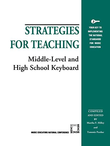 9781565450929: Strategies for Teaching Middle-Level and High School Keyboard (Strategies for Teaching Series)
