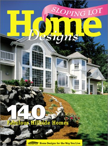 9781565470484: Sloping Lot Home Designs