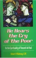 9781565480346: He Hears the Cry of the Poor: On the Spirituality of Vincent De Paul