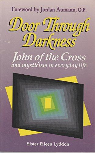 9781565480377: Door Through Darkness: John of the Cross and Mysticism in Everyday Life