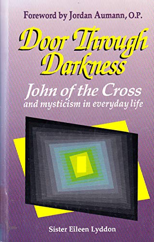 9781565480445: Door Through Darkness; John of The Cross and Mysticism in Everyday Life