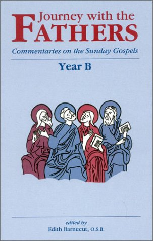 9781565480568: Journey with the Fathers: Year B (The Word of God Throughout the Ages New Testament 2)