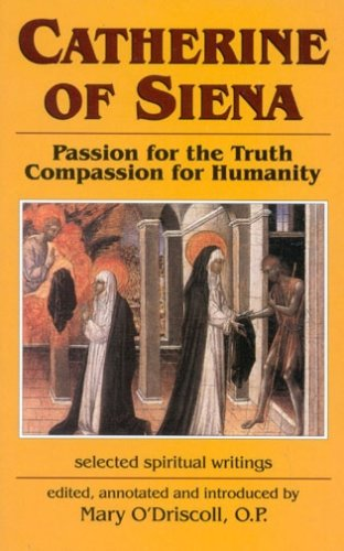 9781565480582: Catherine of Siena: Passion for the Truth--Compassion for Humanity