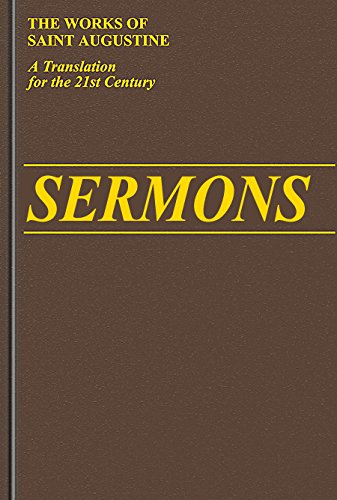 Sermons 273-305A (Vol. III/8) (The Works of Saint Augustine: A Translation for the 21st Century): ...