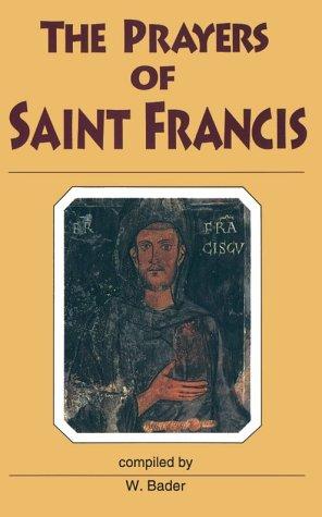 The Prayers of Saint Francis: Francis of Assisi,