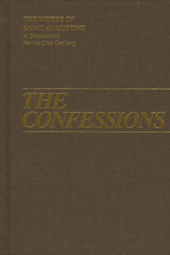 9781565480834: Confessions (Works of Saint Augustine: A Translation for the 21st Century)