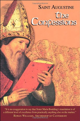 9781565480841: The Confessions: Works of Saint Augustine, a Translation for the 21st Century: Part 1- Books