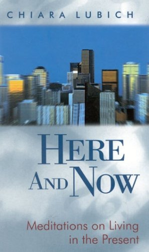 9781565481381: Here and Now: Meditations on Living in the Present