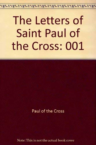 9781565481510: Letters of Saint Paul of the Cross, The; VOLUME 1, 1720-1747