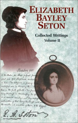 9781565481701: Elizabeth Bayley Seton, Vol. 2: Collected Writings