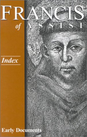 9781565481725: Francis of Assisi - Index: Early Documents, vol. 4 (Francis of Assisi Early Documents)
