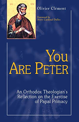 9781565481893: You are Peter: An Orthodox Theologian's Reflection on the Exercise of Papal Primacy