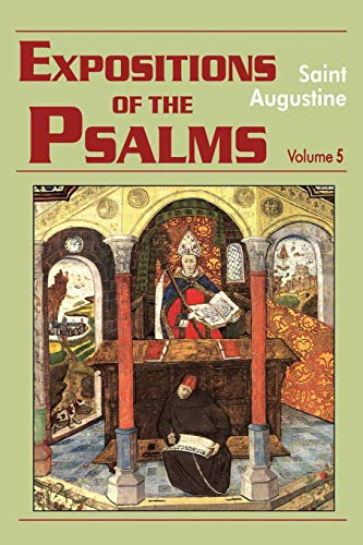 Expositions of the Psalms 99-120 (III/19) (Works of Saint Augustine): Saint Augustine