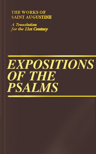 9781565482111: Expositions of the Psalms 121-150 (Vol. III/20) (The Works of Saint Augustine: A Translation for the 21st Century)