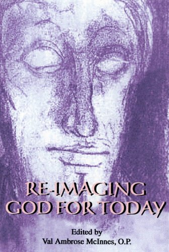 9781565482166: Re-Imaging God for Today (TULANE JUDEO-CHRISTIAN STUDIES EDITION)