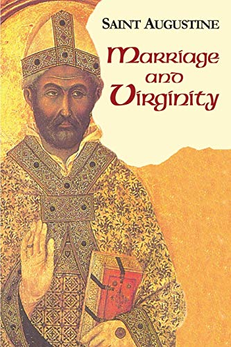 Marriage and Virginity: Saint Augustine (Paperback): John E. Rotelle