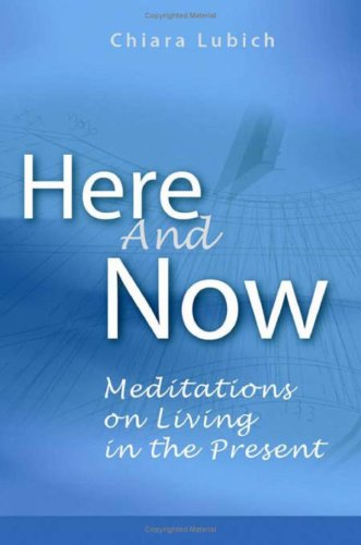 9781565482326: Here and Now: Meditations on Living in the Present