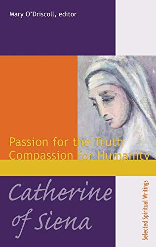 9781565482357: Catherine of Siena: Passion for the Truth Compassion for Humanity