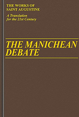 9781565482470: The Manichean Debate (Vol 1/19) (Works of Saint Augustine: A Translation for the 21st Century) (Works of Saint Augustine (Numbered))