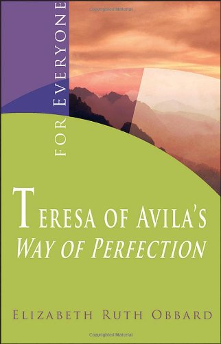 9781565482623: Teresa of Avila's Way of Perfection: . For Everyone