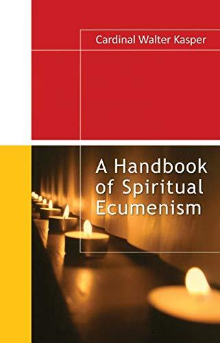 9781565482630: A Handbook of Spiritual Ecumenism