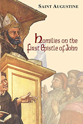 9781565482890: Homilies on the First Epistle of John (The Works of Saint Augustine, a Translation for the 21st Century: Part 3 - Sermons (Homilies))